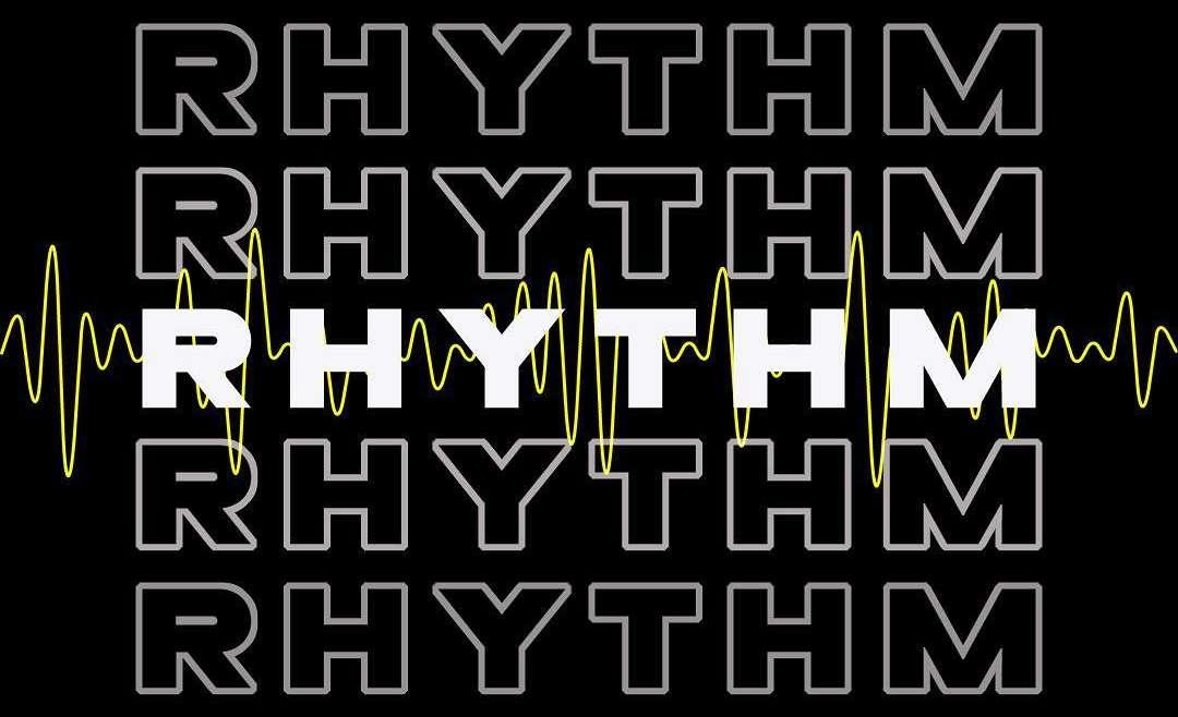 Rhythm: Week 1