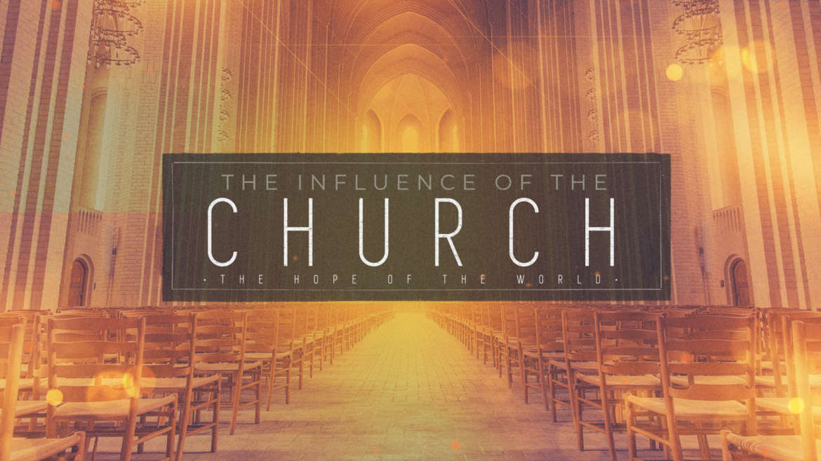 The Influence Of The Church