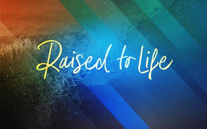 Raised To Life