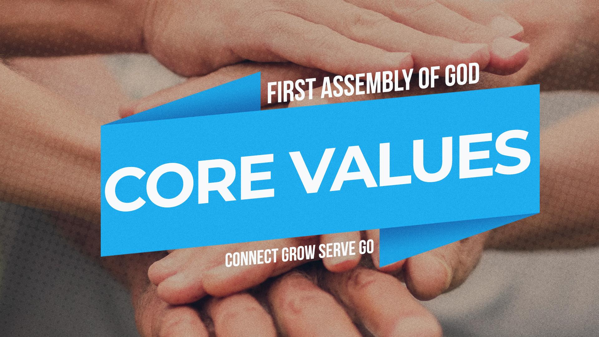 Core Values – Serve (Week 3)