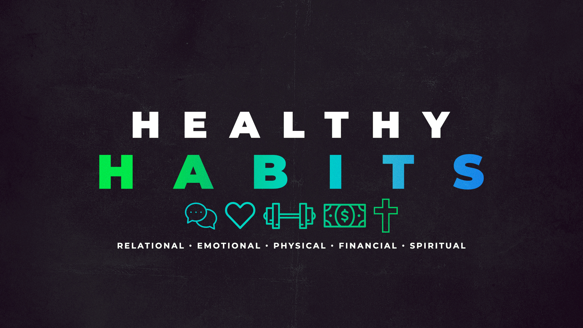 Healthy Habits (Part 5)