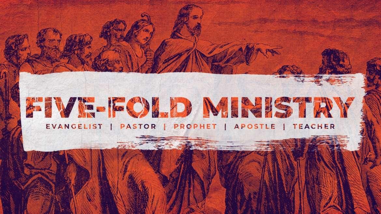 FIVE FOLD MINISTRY Pt 1