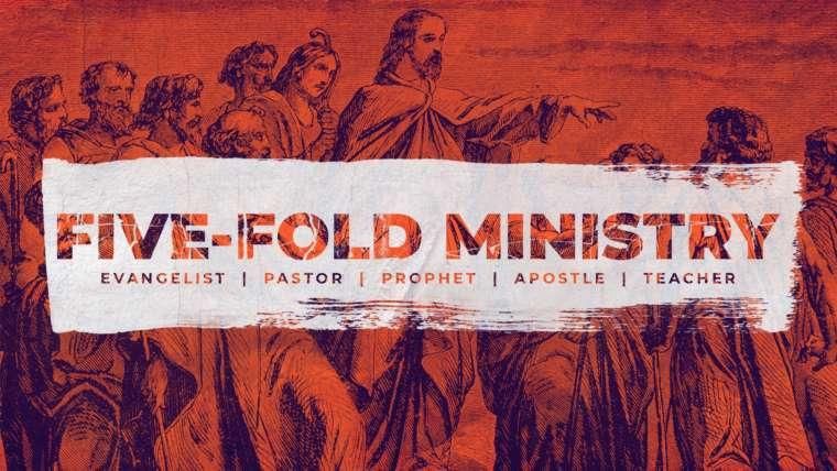 Five Fold Ministry pt 2