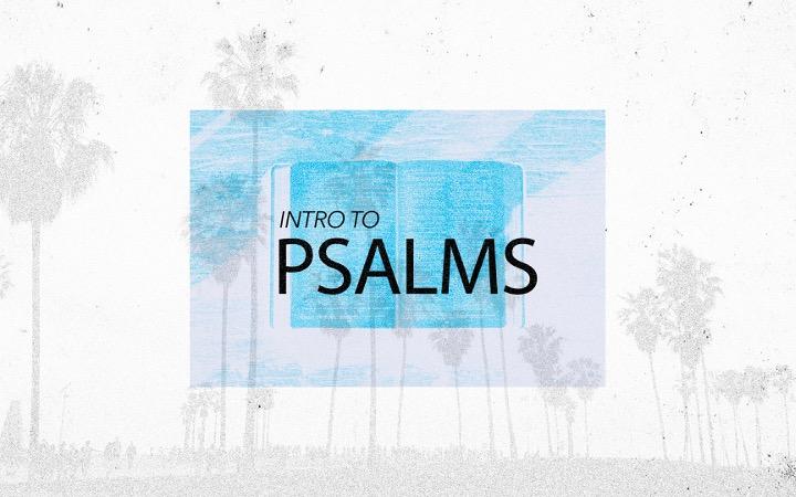 Intro To Psalms